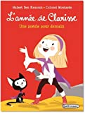 vignette de 'L'année de Clarisse<br /> Une poésie pour demain (Hubert Ben Kemoun)'