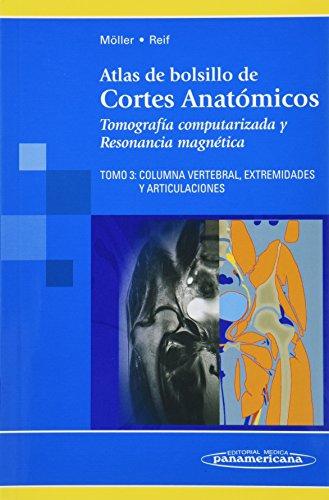 ATLAS DE  BOLSILLO DE CORTES ANATOMICOS. TOMOGRAFIA COMPUTARIZADA Y RESONANCIA MAGNETICA