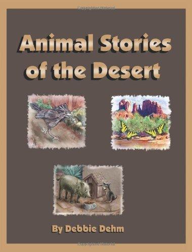 Animal Stories of the Desert