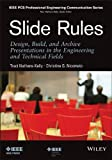img - for Slide Rules: Design, Build, and Archive Presentations in the Engineering and Technical Fields book / textbook / text book