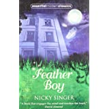 Feather Boy - Essential Modern Classicsby Nicky Singer