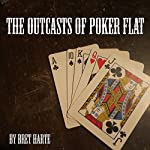 The Outcasts of Poker Flat | Bret Harte