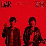 LiAR / 真っ白な灰になるまで、燃やし尽くせ(初回生産限定盤)(DVD付)