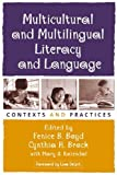 img - for Multicultural and Multilingual Literacy and Language: Contexts and Practices (Solving Problems in the Teaching of Literacy) book / textbook / text book
