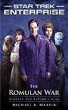 Star Trek: Enterprise: The Romulan War: Beneath the Raptor's Wing (Star Trek: Enterprise series Book 13)