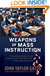 Weapons of Mass Instruction: A School...