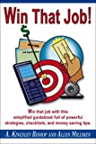 img - for Win that Job - Simplified Guidebook Full of Powerful Strategies, Checklists, and Money Saving Tips book / textbook / text book