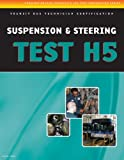 ASE Test Preparation - Transit Bus H5, Suspension and Steering - 1428340114