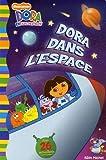 echange, troc Alison Inches - Dora dans l'espace