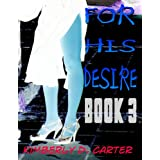 For His Desire Book 3 (Domination By A Greek God)