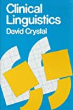 Clinical Linguistics (0713165065) by Crystal, David