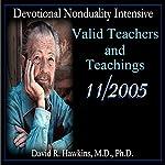 Valid Teachers and Teachings | David R. Hawkins