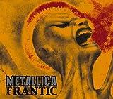 Frantic by Metallica (2004-02-17)