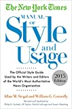 img - for The New York Times Manual of Style and Usage, 2015 Edition: The Official Style Guide Used by the Writers and Editors of the World's Most Authoritative News Organization book / textbook / text book