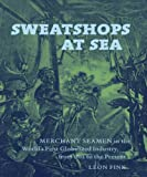 img - for Sweatshops at Sea: Governing Labor in a Globalized Industry, 1800-2010 book / textbook / text book