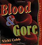 Blood And Gore Like You've Never Seen