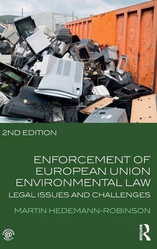 Enforcement of European Union Environmental Law: Legal Issues and Challenges