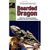 The Guide to Owning a Bearded Dragonby David Zoffer