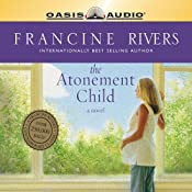The Atonement Child | [Francine Rivers]