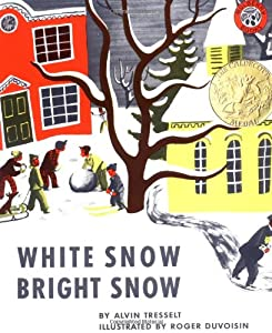 "Cover of ""White Snow, Bright Snow"""