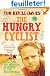 The Hungry Cyclist: Pedalling the Ame...