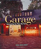 img - for Garage: Reinventing the Place We Park book / textbook / text book