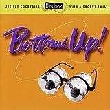 Ultra-Lounge / Bottoms Up! Volume Eighteen