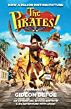 The Pirates! Band of Misfits (Movie Tie-In Edition): An Adventure with Scientists & an Adventure with Ahab Gideon Defoe