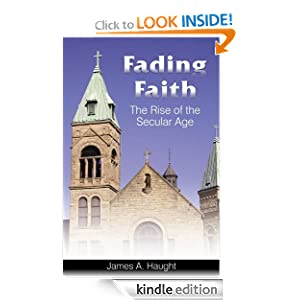 Fading Faith: The Rise of the Secular Age