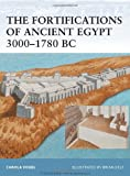 img - for The Fortifications of Ancient Egypt 3000-1780 BC (Fortress) book / textbook / text book