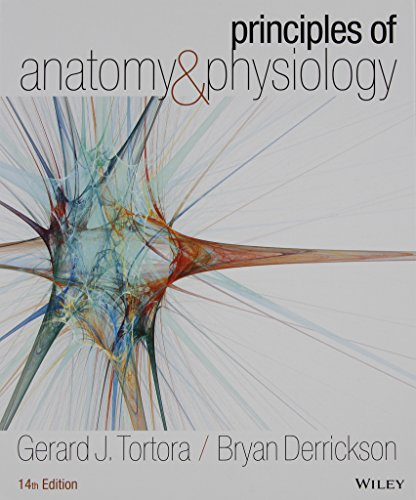 Principles of Anatomy and Physiology 14e with Atlas of the Skeleton ...