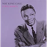Love Songs ~ Nat King Cole