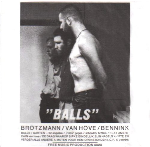 Balls (1970) by Brotzmann, Peter (2009-03-31)