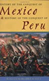 History of the Conquest of Mexico & History of the Conquest of Peru: & History of the Conquest of Peru (0815410042) by Prescott, William H.