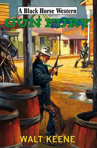 Gun Fury (Black Horse Western)