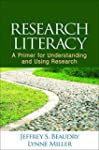Research Literacy: A Primer for Under...