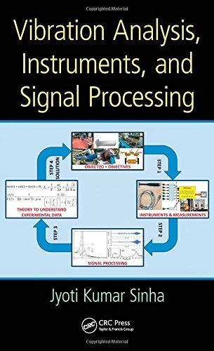 Vibration Analysis, Instruments, and Signal Processing by Jyoti Kumar Sinha (2014-12-17)
