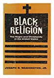 img - for Black religion;: The Negro and Christianity in the United States book / textbook / text book