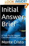Initial Answer Brief: A True Pro Se L...
