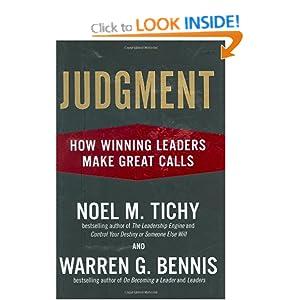 Judgment: How Winning Leaders Make Great Calls