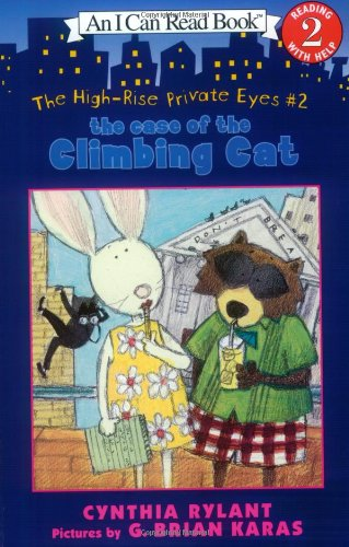 The High-Rise Private Eyes #2: The Case of the Climbing Cat (I Can Read Book 2)
