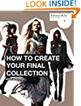 How to Create Your Final Collection:...