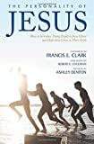 The Personality of Jesus: How to Introduce Young People to Jesus Christ and Help them Grow in Their Faith