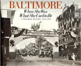 img - for Baltimore: When She Was What She Used to Be, 1850-1930 book / textbook / text book