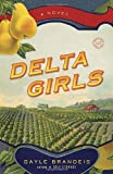 img - for Delta Girls: A Novel (Random House Reader's Circle) book / textbook / text book
