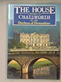 img - for The House: Portrait of Chatsworth book / textbook / text book