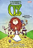 Oz: The Wonderful Wizard of Oz (Marvel Classics)
