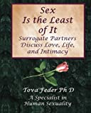 Sex Is the Least of It: Surrogate Partners Discuss Love Life and Intimacy