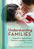 Understanding Families: Supportive Approaches to Diversity, Disability, and Risk
