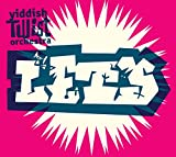 Yiddish Twist Orchestra Let's